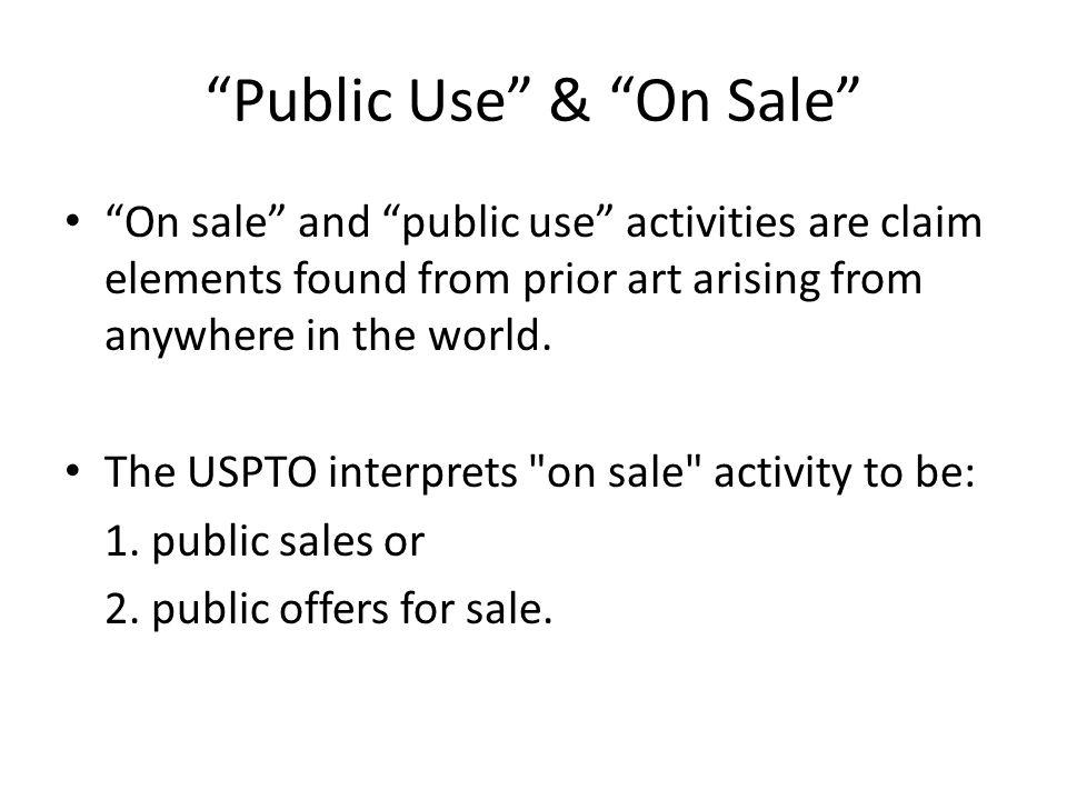 Public Use & On Sale