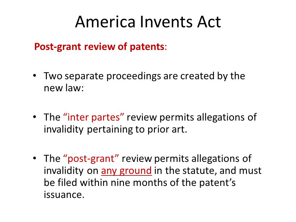 America Invents Act Post-grant review of patents: