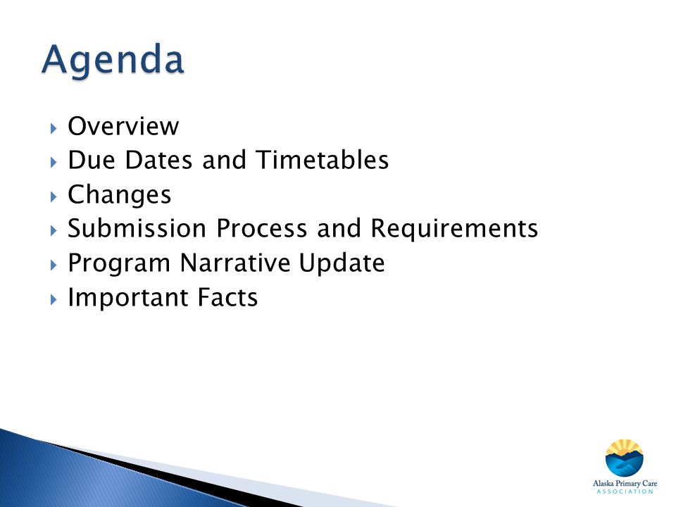 Agenda Overview Due Dates and Timetables Changes