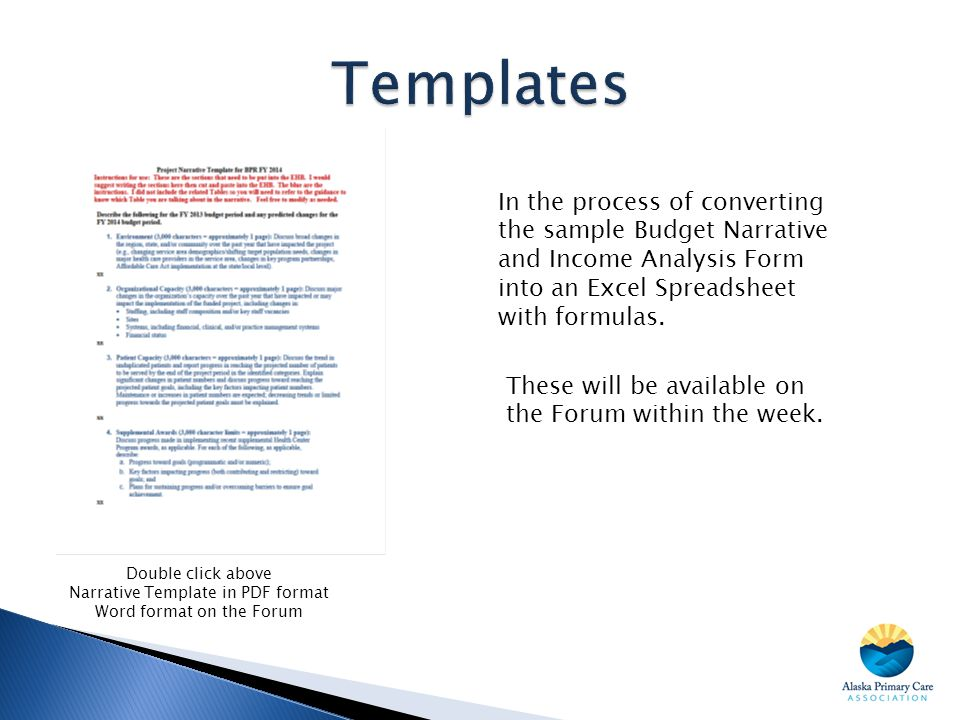 Templates In the process of converting the sample Budget Narrative and Income Analysis Form into an Excel Spreadsheet with formulas.