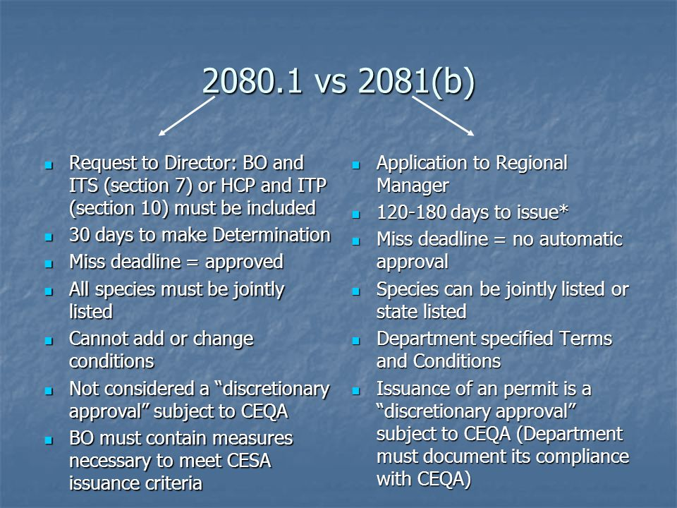 2080.1 vs 2081(b) Request to Director: BO and ITS (section 7) or HCP and ITP (section 10) must be included.