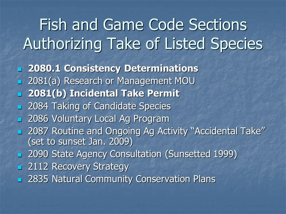 Fish and Game Code Sections Authorizing Take of Listed Species