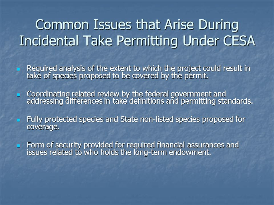 Common Issues that Arise During Incidental Take Permitting Under CESA