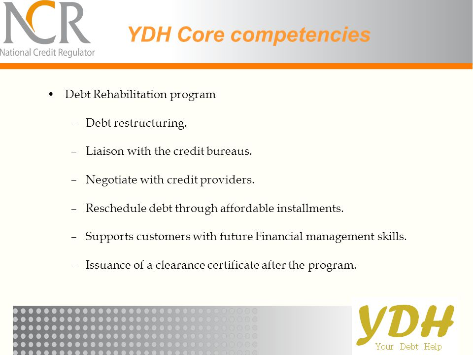 YDH Core competencies Debt Rehabilitation program Debt restructuring.