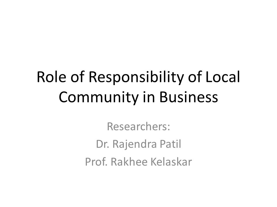 Role of Responsibility of Local Community in Business