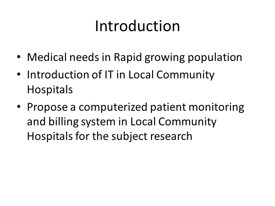 Introduction Medical needs in Rapid growing population