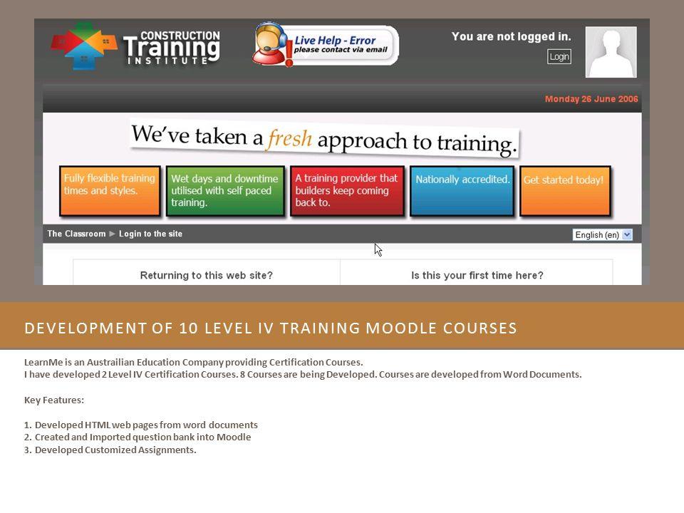 Development of 10 Level IV Training Moodle Courses