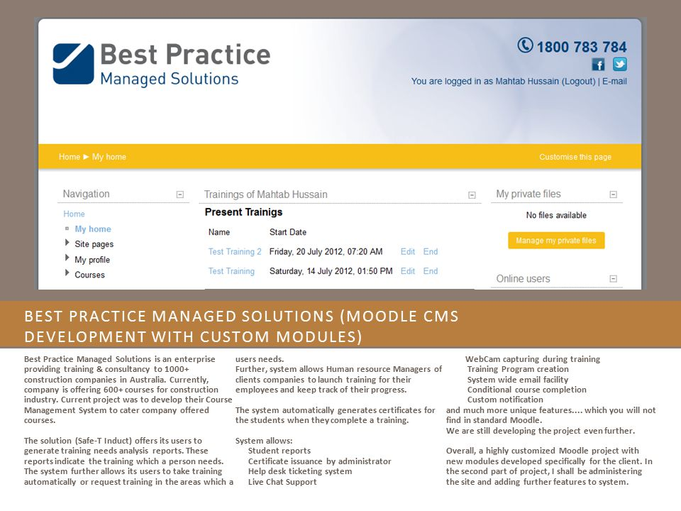 Best Practice Managed Solutions (Moodle CMS development with custom modules)