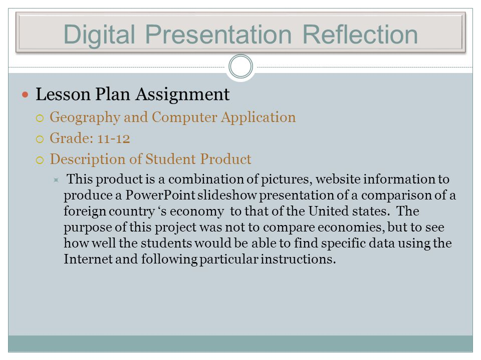 Digital Presentation Reflection