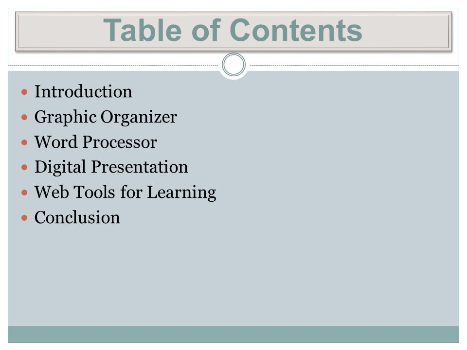Table of Contents Introduction Graphic Organizer Word Processor