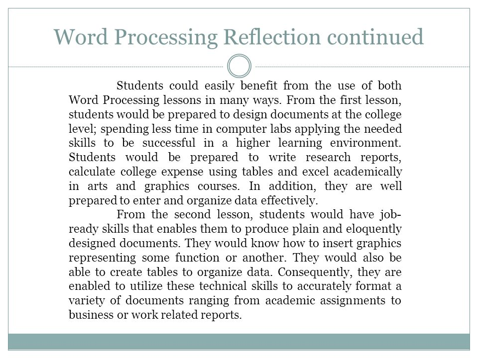 Word Processing Reflection continued