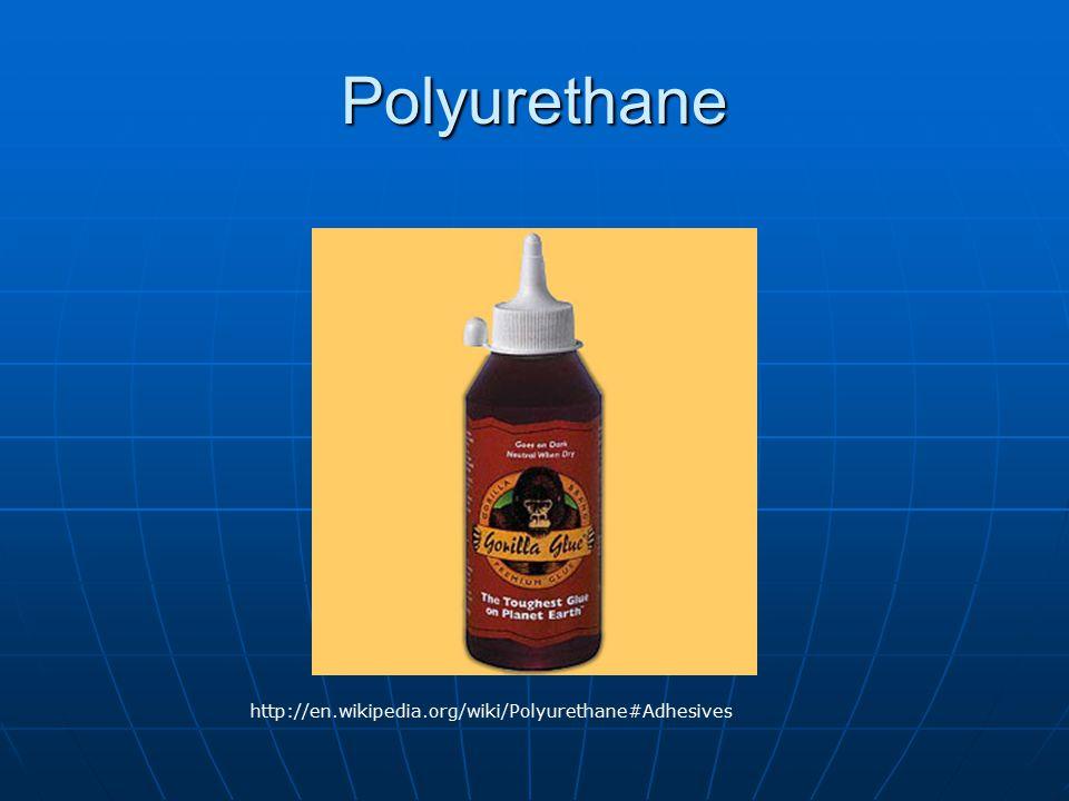 Polyurethane http://en.wikipedia.org/wiki/Polyurethane#Adhesives