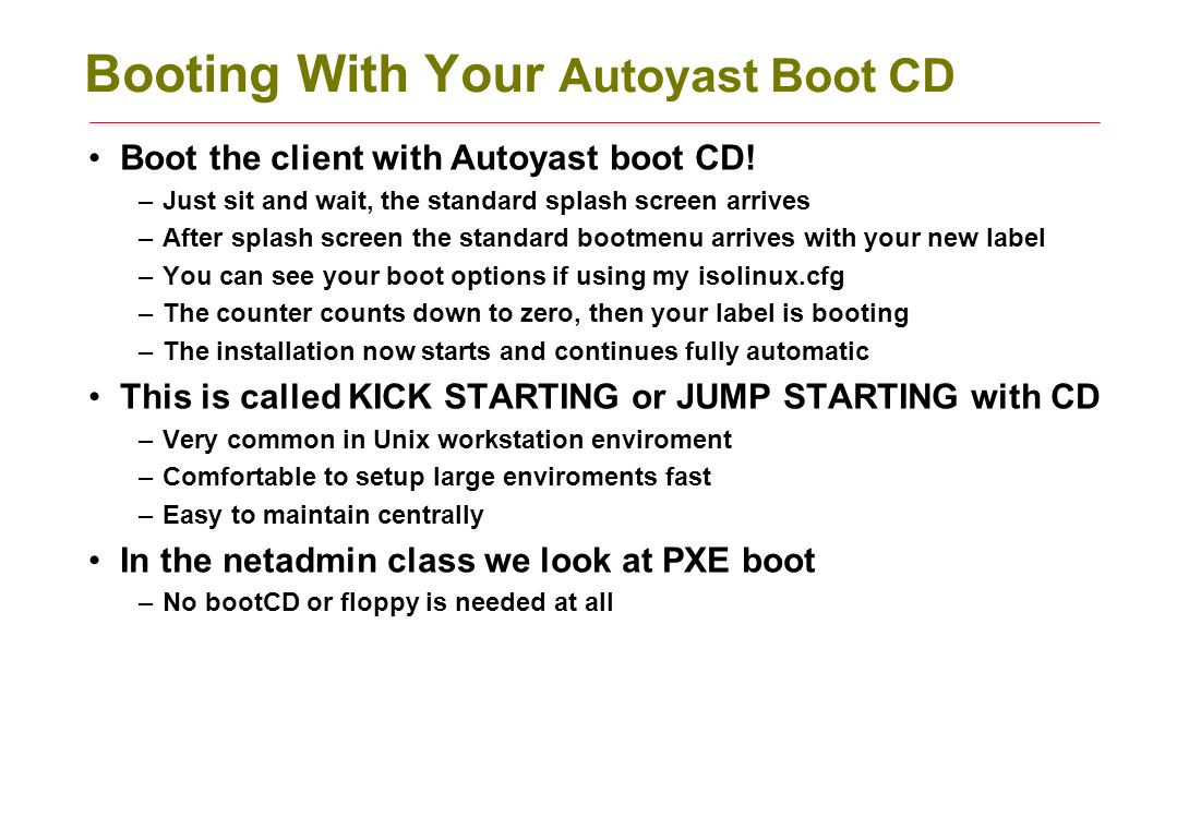 Booting With Your Autoyast Boot CD