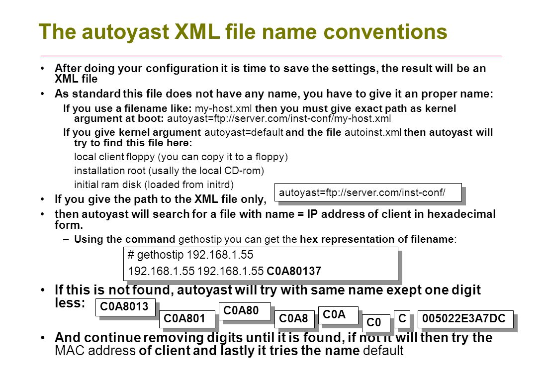 The autoyast XML file name conventions