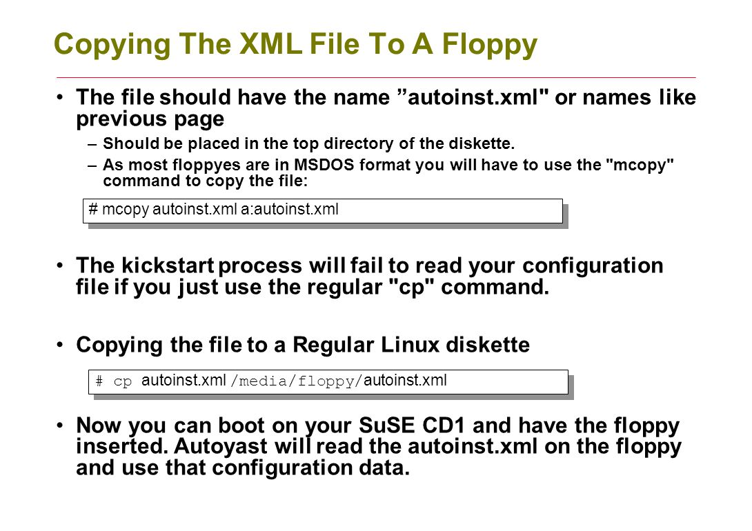 Copying The XML File To A Floppy