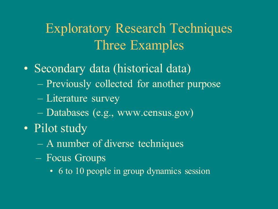 Exploratory Research Techniques Three Examples