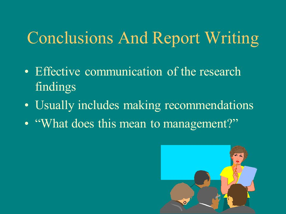 Conclusions And Report Writing