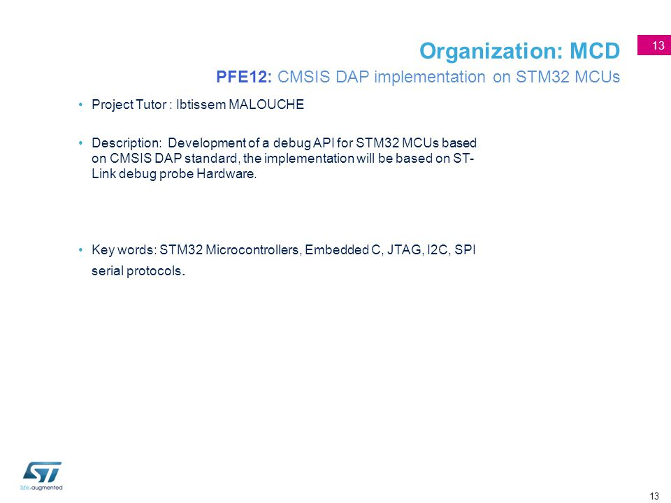 Organization: MCD PFE12: CMSIS DAP implementation on STM32 MCUs