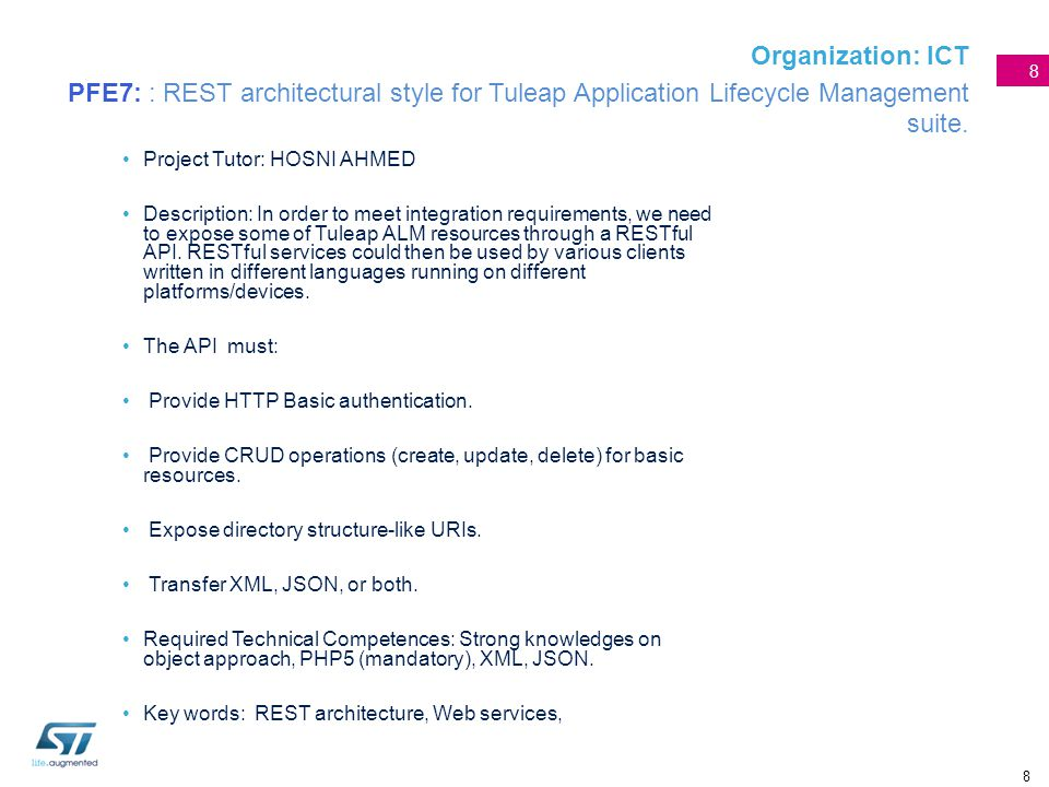 Organization: ICT PFE7: : REST architectural style for Tuleap Application Lifecycle Management suite.
