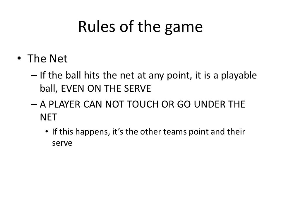 Rules of the game The Net