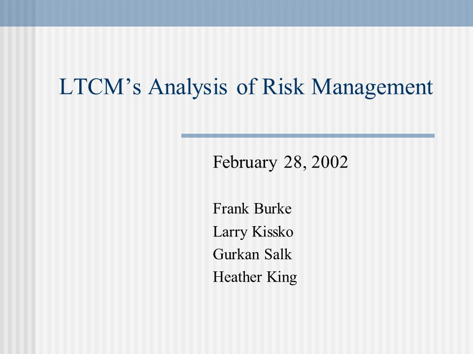 LTCM's Analysis of Risk Management