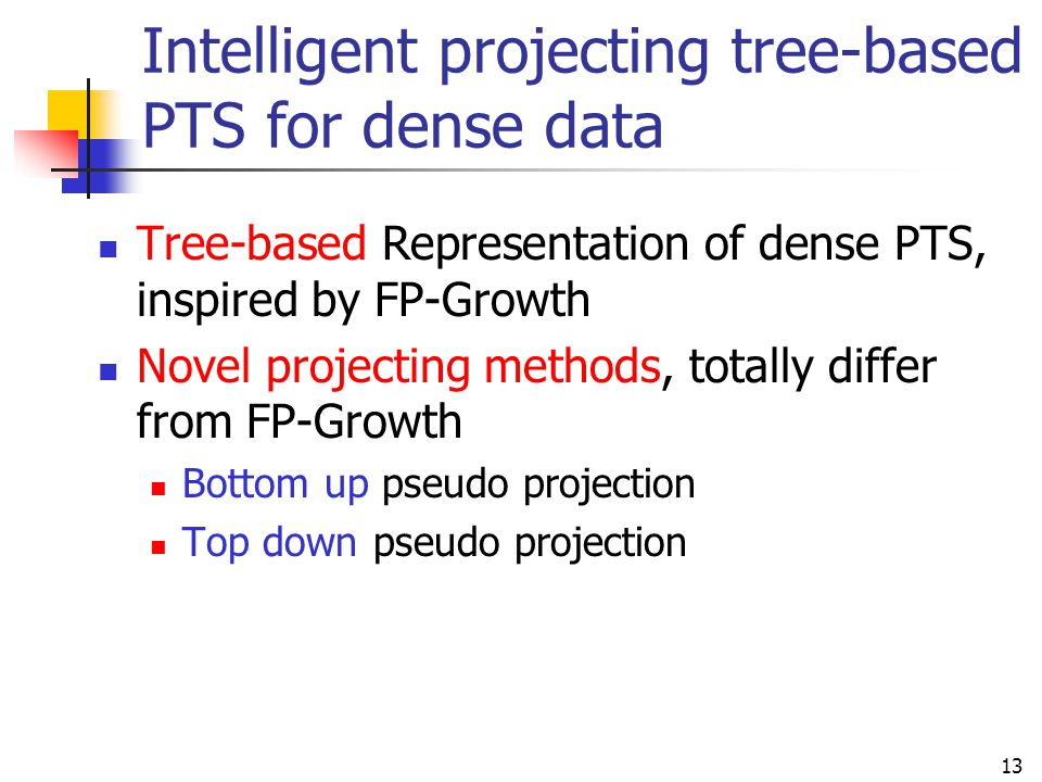 Intelligent projecting tree-based PTS for dense data