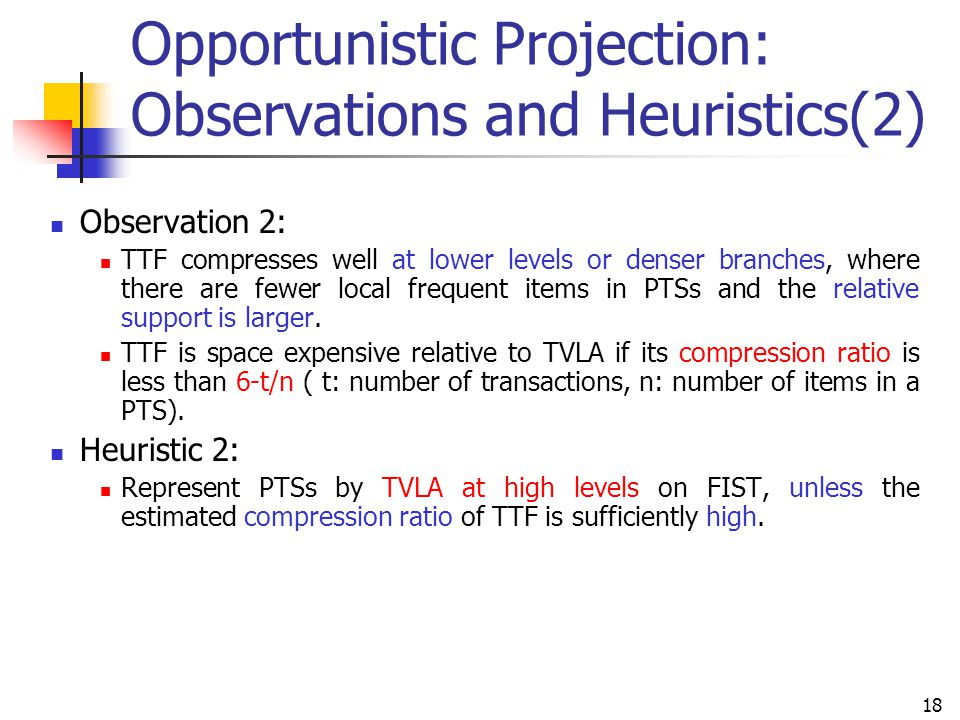 Opportunistic Projection: Observations and Heuristics(2)