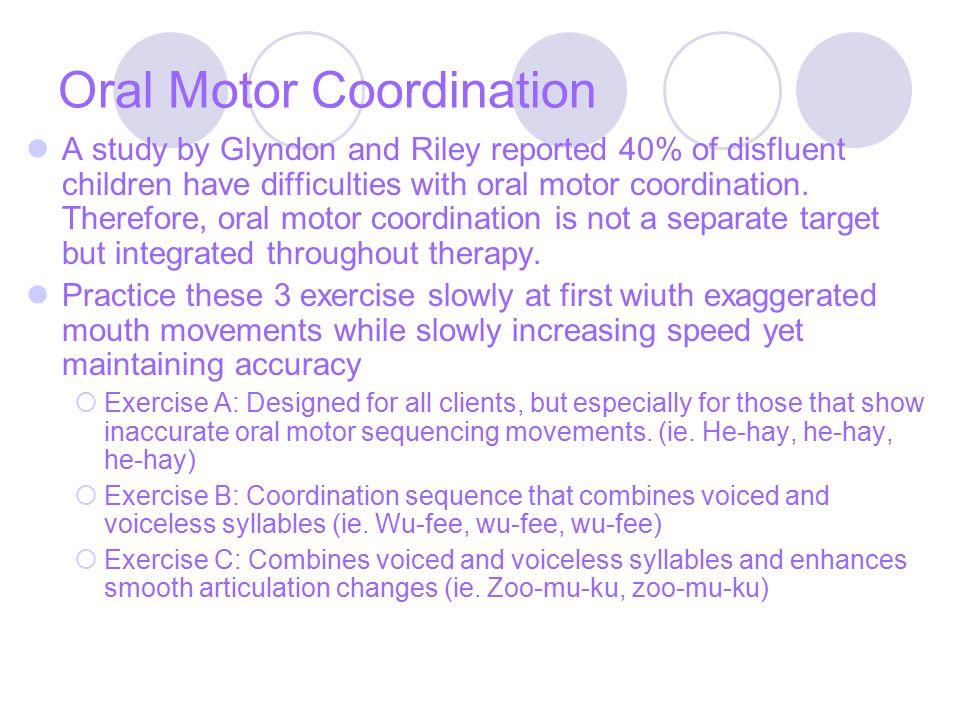 Oral Motor Coordination