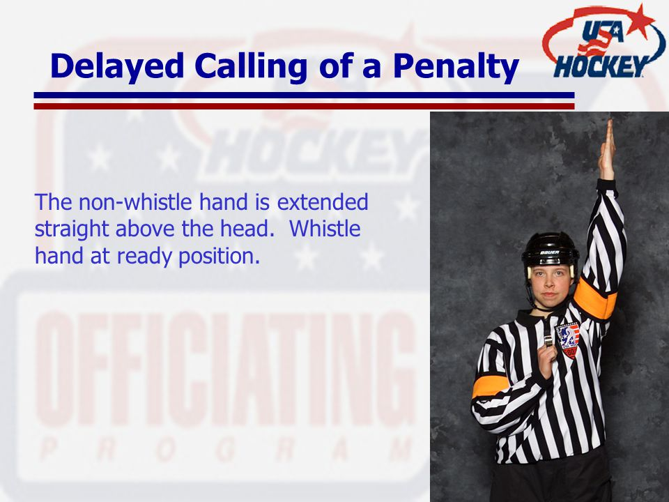Delayed Calling of a Penalty