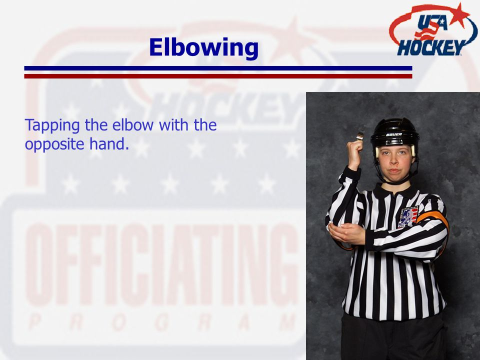 Elbowing Tapping the elbow with the opposite hand.