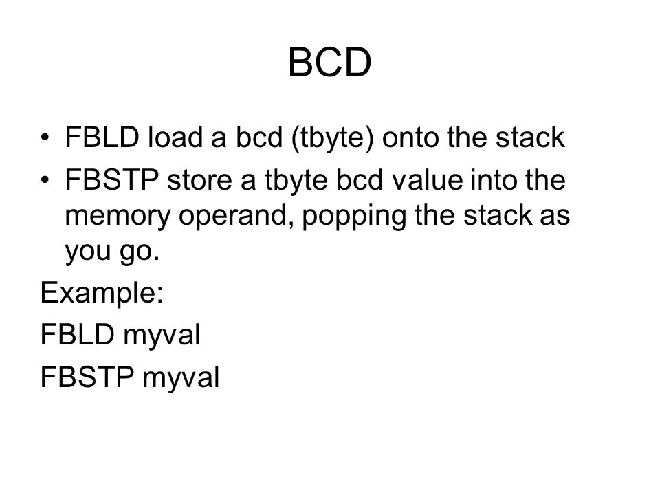 BCD FBLD load a bcd (tbyte) onto the stack