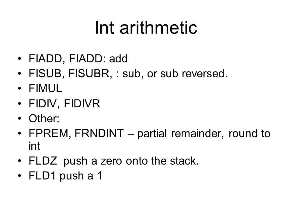 Int arithmetic FIADD, FIADD: add