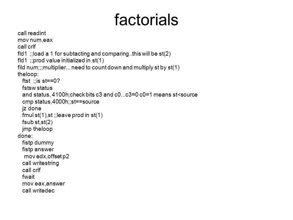 factorials call readint mov num,eax call crlf