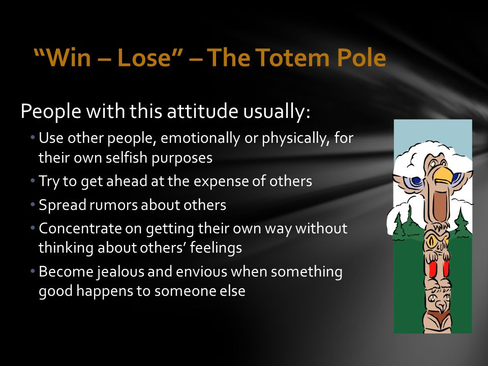 Win – Lose – The Totem Pole