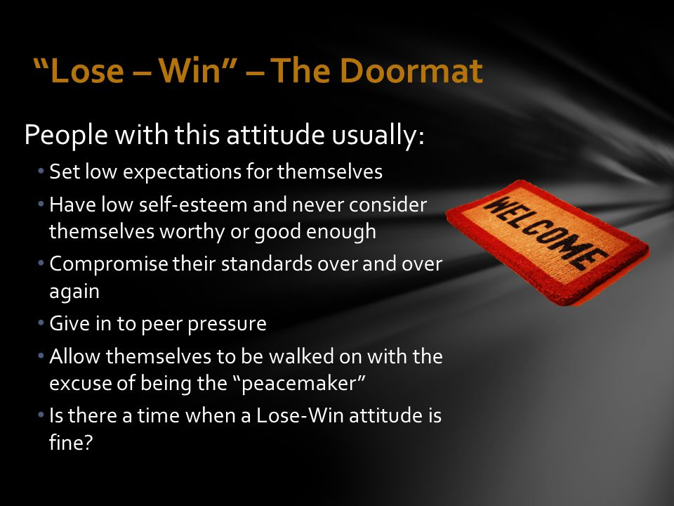 Lose – Win – The Doormat