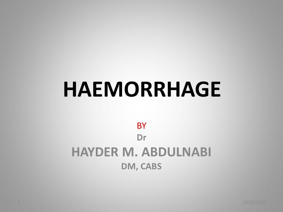 BY Dr HAYDER M. ABDULNABI DM, CABS