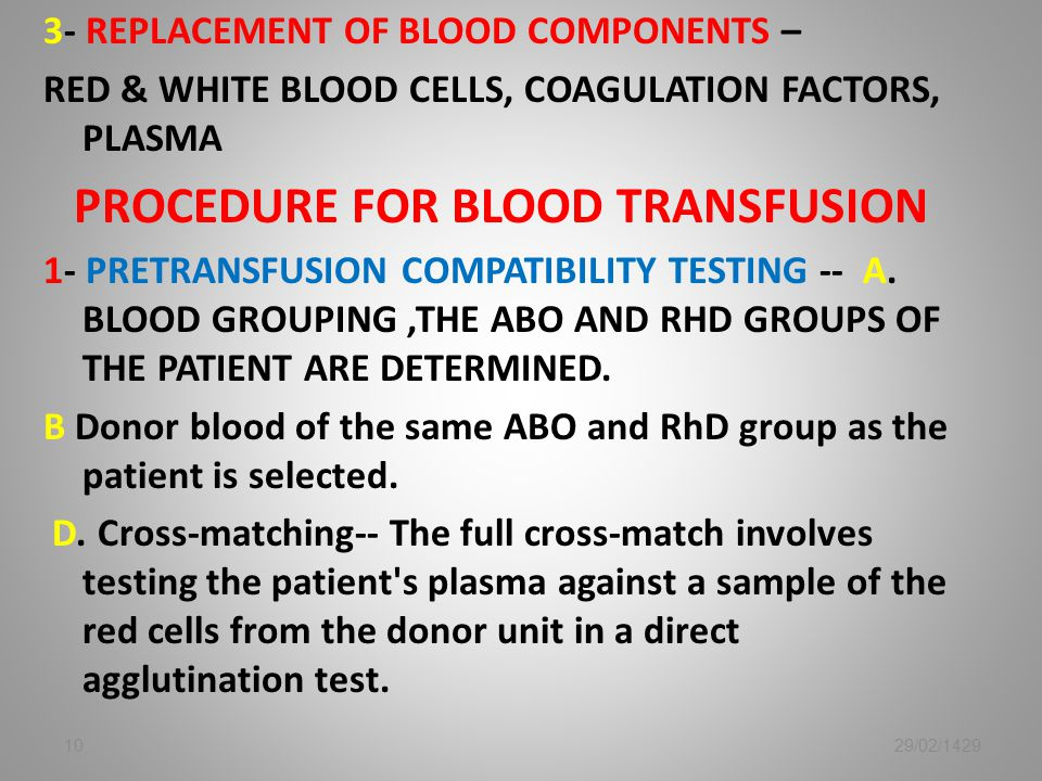 Procedure for blood transfusion