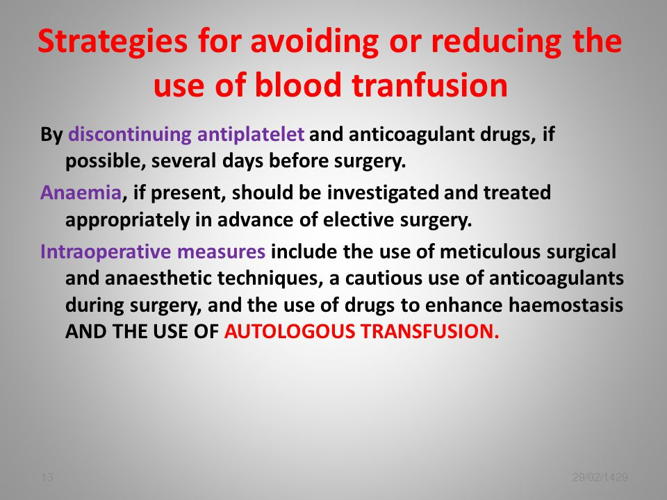 Strategies for avoiding or reducing the use of blood tranfusion
