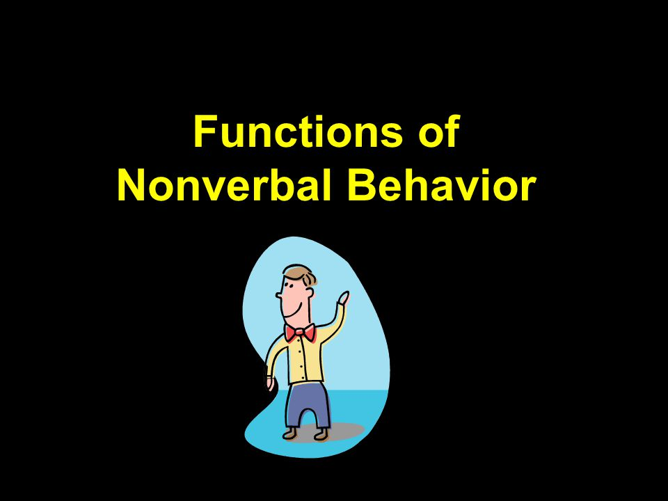 Functions of Nonverbal Behavior