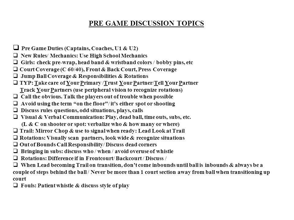 PRE GAME DISCUSSION TOPICS