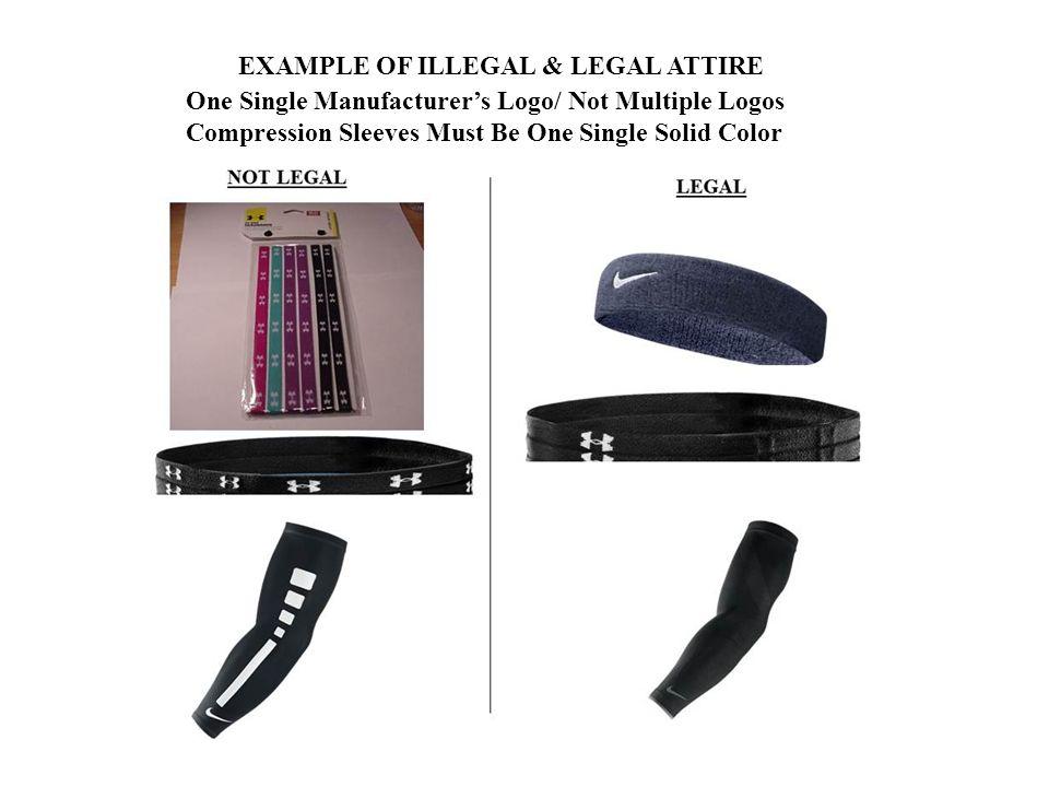 EXAMPLE OF ILLEGAL & LEGAL ATTIRE
