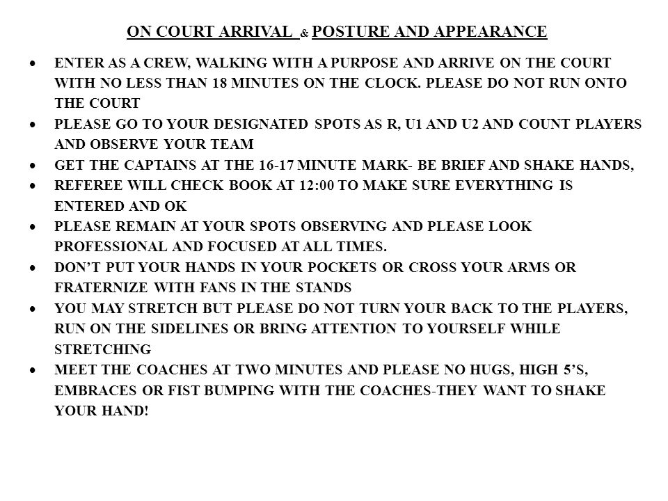 ON COURT ARRIVAL & POSTURE AND APPEARANCE