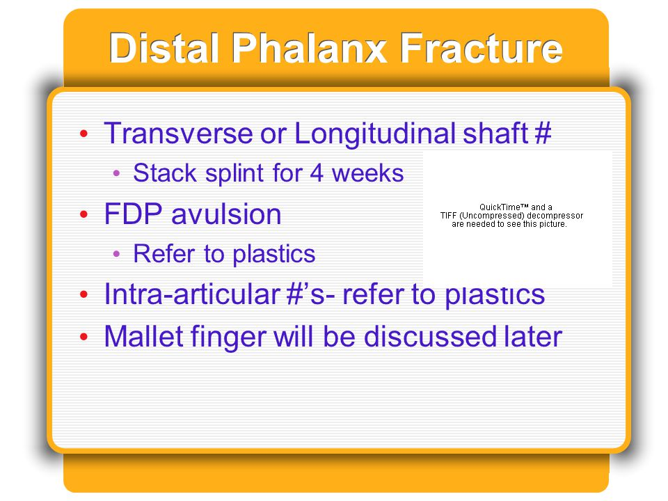 Distal Phalanx Fracture