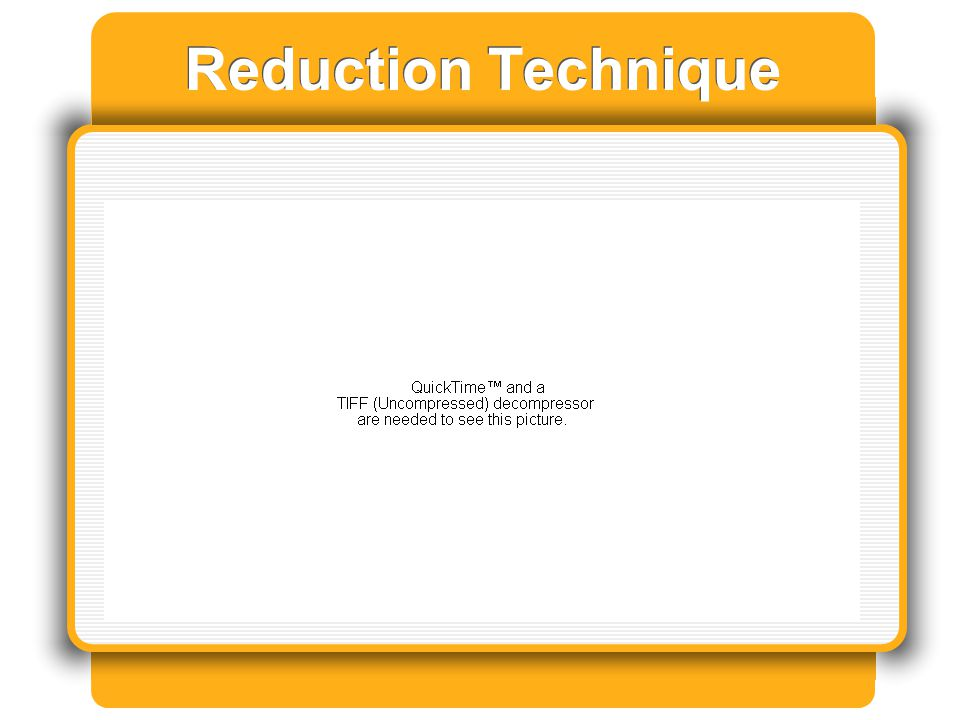 Reduction Technique