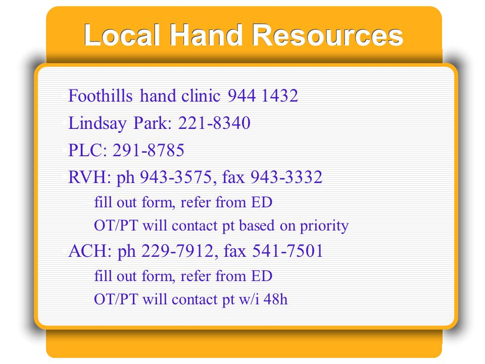Local Hand Resources Foothills hand clinic 944 1432