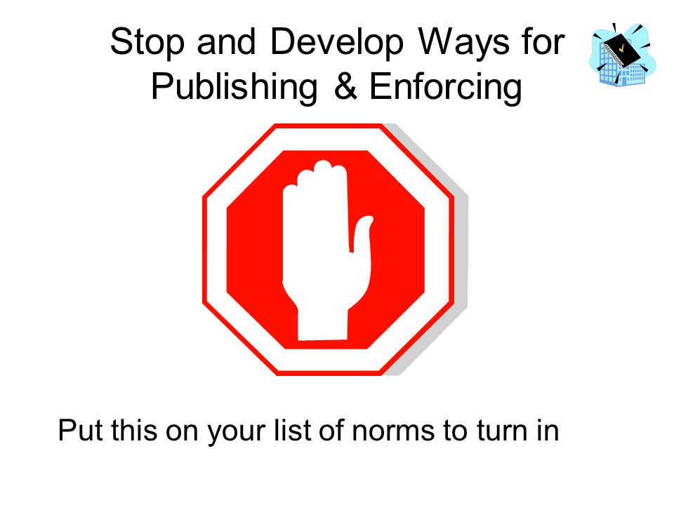Stop and Develop Ways for Publishing & Enforcing