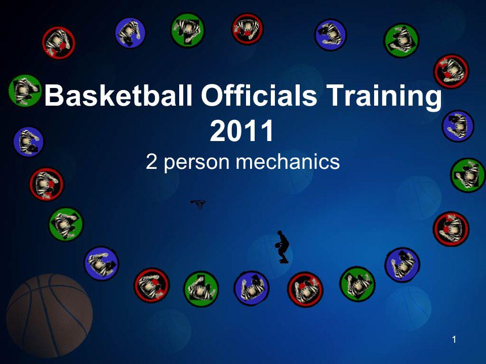 Basketball Officials Training 2011 2 person mechanics