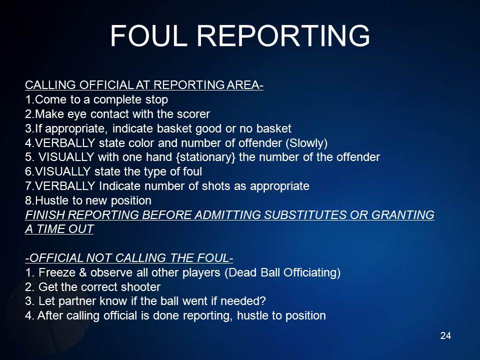 FOUL REPORTING