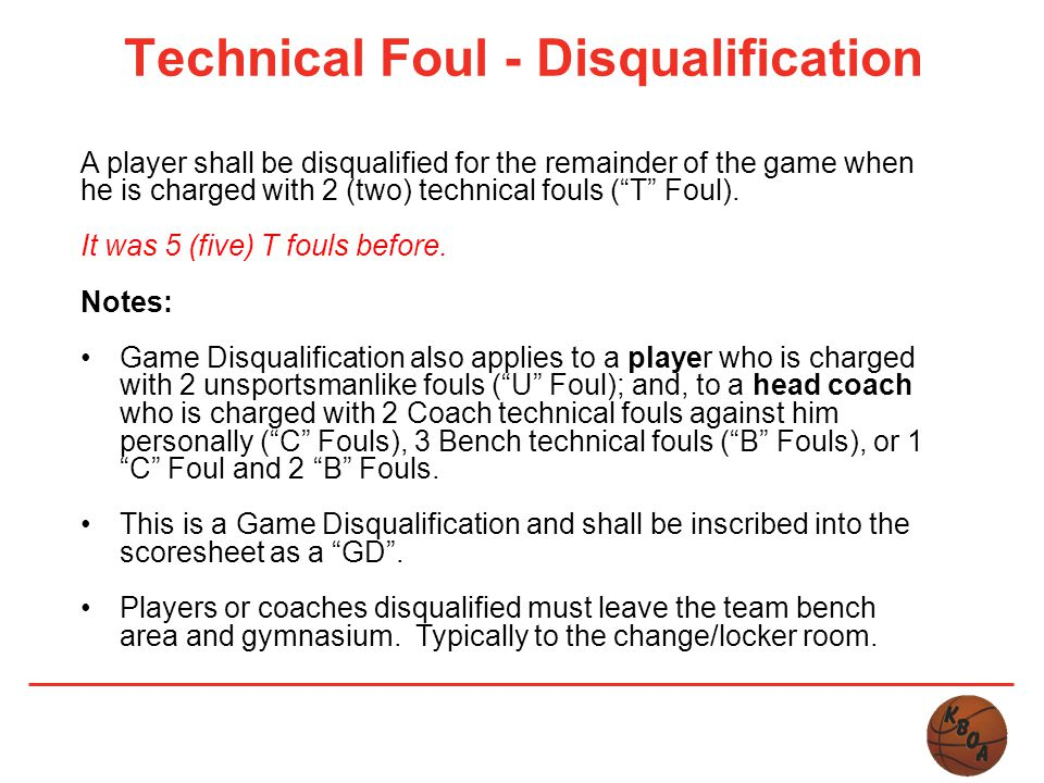 Technical Foul - Disqualification