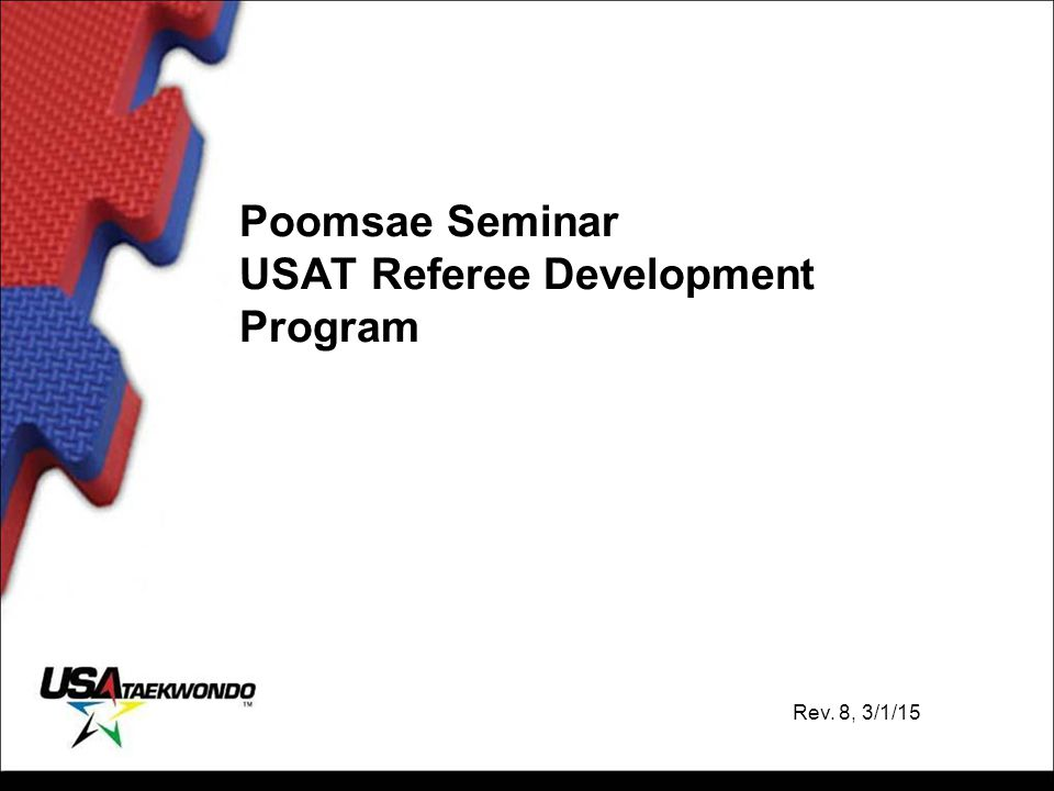 Poomsae Seminar USAT Referee Development Program